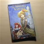 The Tower of Kartage (MegaTokyo: Endgames Novel #1) Signed & Sketch