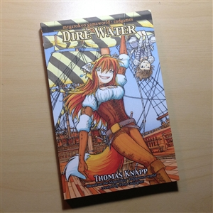Dire Water (Megatokyo: Endgames Novel #2) Signed & Sketch